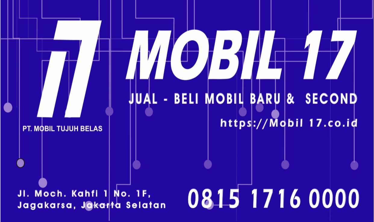 Beli mobil baru atau second di Mobil17.co.id Proses cepat dan mudah